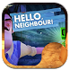 2017 Hello Neighbor Guide Tips by Moji Game Guide