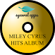 Miley Cyrus Hits Album