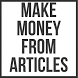 Make Money from Articles by InternetMarketing24k
