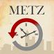 Metz Avant par Ma Ville Avant by MaVilleAvant