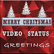 Christmas Video Status by XXNA Developers