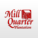 Mill Quarter Plantation by CourseTrends, LLC