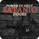 Power To Shut Satanic Doors by dkoebooks