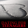 Dating for Teenagers by AppBookShop