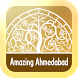 Amazing Ahmedabad by Gujarat Tourism Opportunity Limited