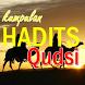 Kumpulan Hadits Qudsi by akutresno