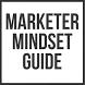 Marketer Mindset Guide by InternetMarketing24k