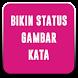 Bikin Status Gambar Kata by Febria Developer
