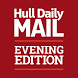 Hull Daily Mail Evening Edit.