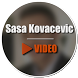 Sasa Kovacevic Video