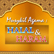 HALAL HARAM Dalam ISLAM by applicationglobal