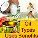 Coconut Oil and Other Oil Uses and Health Benefits