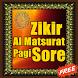 Zikir Al Matsurat Pagi Sore by Doa Doa Mustajab
