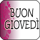 Buon Giovedì Immagini by Babel Mix Apps