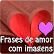 Frases de Amor com imagens by Entertainment LTD Apps