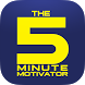5 Minute Motivator by PorterVision, LLC