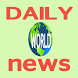 Daily News- latest news by World Wide App