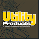 Utility Products Magazine by PennWell Corp.