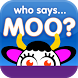Who Says Moo? - Tablet by KneeBouncers
