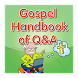Gospel Handbook of Q&A (Trial) by The Grace of Lord Publisher