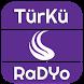 TÜRKÜ RADYO by Memleket Radyoları