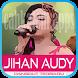 Top Dangdut Jihan Audy Terbaru by cahkalem apps