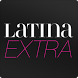 Latina Extra by Latina Media Ventures LLC
