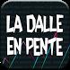 La Dalle en Pente by La Noosphere