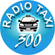 TAXI 300 - CHOFER by Radio Taxi 300