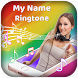 My name ringtone with music-my name song editor by Vanilla Developer
