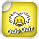 Quip Quiz