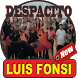 Song collection luis fonsi - Despacito Mp3 by Roro Music Publisher