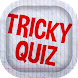 Tricky Quiz by MAR1