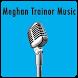 Meghan Trainor Music by ClickTam Inc