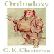 ORTHODOXY - G. K. CHESTERTON by kaisen