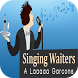 The Singing Waiters by B60 Apps