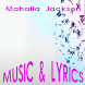 Mahalia Jackson Lyrics Music by DulMediaDev