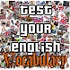 Test Your English Vocabulary by Martin K.