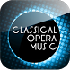 Classical Opera Music by app to you