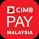 CIMB Pay Malaysia by CIMB Bank Berhad