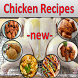 Chicken Recipes - new - by enna