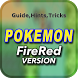 Guide for Pokemon Firered version by Tips&Tricks2018