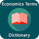 Economics Terms Dictionary by Believe Additional