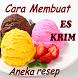 Cara Membuat Es Krim by agungpurwoko