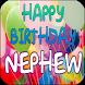 Happy Birthday Nephew by Apps Happy For You