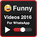 Funny Videos 2016 for WhatsApp by TarZ Apps