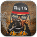 Thug Life Gangster Photo Maker by DooDy
