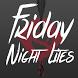 Friday Night Lites by Got Goose