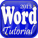 Tutorial for MS Word 2013 by Education ebook