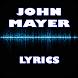 John Mayer Top Lyrics by Khuya